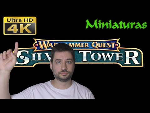Miniaturas en 4K warhammer quest silver tower